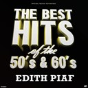 Édith Piaf - Unforgettable french stars (the best hits of the 50's & 60's)