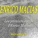 Enrico Macias - Les premiers succès d'enrico macias (remastered)