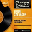 Henri Salvador - Henri salvador à l'alhambra (live, mono version)