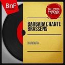 Barbara - Barbara chante brassens (mono version)