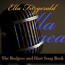 Ella Fitzgerald - Ella fitzgerald: the rodgers and hart song book