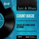 Count Basie - Succès de count basie au piano (mono version)