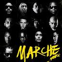 Akhénaton / Disiz La Peste / Dry / Kool Shen / Lino / Nekfeu Sneazzy / Nessbeal / S.pri Noir / Sadek / Soprano / Still Fresh / Taïro - Marche