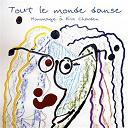 Stone & Charden / The Stone, Bap* / Éric Charden - Tout le monde danse (hommage à eric charden)