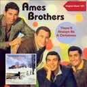 The Ames Brothers - There'll always be a christmas (original album plus bonus tracks 1957)