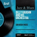 Billy Vaughn - Sur deux faces (mono version)