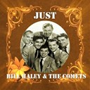 Bill Haley - Just bill haley & the comets