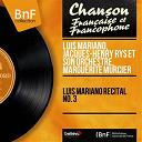 Luis Mariano - Luis mariano récital no. 3 (mono version)