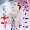 Tino Rossi - Petit papa noël & chants de noël (christmas songs)