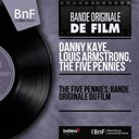 Danny Kaye / Louis Armstrong / Red Nichols / The Five Pennies - The five pennies: bande originale du film (mono version)