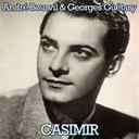 Bourvil / Georges Guétary - Casimir
