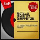 Les Frères Jacques / Pierre Philippe - Récital à la comédie des champs-elysées (stereo version)