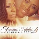 Lynnsha / Teeyah - Femmes fatales 4