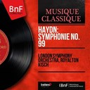 Royalton Kisch / The London Symphony Orchestra - Haydn: symphonie no. 99 (mono version)