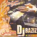 Arab / Bariza / Cheba Amina / Dj Baziz / Farida / Naima / Radia Manel / Samir Toumi / Zahri - Dj baziz mix tape - staïfi