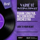 Frank Sinatra - Look to your heart (mono version)