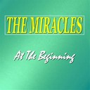 The Miracles - At the beginning
