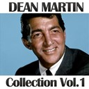 Dean Martin - Dean martin collection, vol. 1
