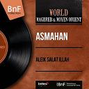 Asmahan - Aleik salat illah (mono version)