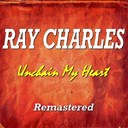 Ray Charles - Unchain my heart (remastered)