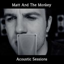 Matt / The Monkey - Story of my life (acoustic version)