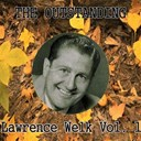 Lawrence Welk - The outstanding lawrence welk, vol.   1