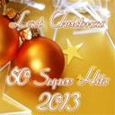 Claudio Villa / Music Factory / Pianista Sull'oceano / Ronnie Jones - Last christmas (50 super hits 2013)