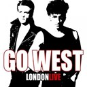 Go West - London - live