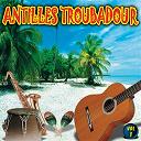 Black Parents / Coupé Cloué / Djet-X / Jocelyne Labylle / Louis Armstrong / Patrice Larose / Stanis Edersse / Tines Salvant - Antilles troubadour, vol. 1