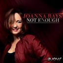 Joanna Rays - Not enough
