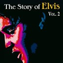 "Elvis Presley ""The King"" - The story of elvis, vol. 2"