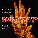 Koffi Olomide, Papa Wemba / Koffi Olomidé - Wake up