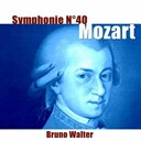 Bruno Walter / The New York Philharmonic Orchestra - Mozart: symphonie no. 40, k. 550
