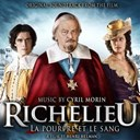 Cyril Morin - Richelieu (la pourpre et le sang) (henri helman's original motion picture soundtrack)