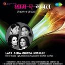 Asha Bhosle - Shaam e ghazal lata asha chitra mitalee