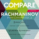 The London Symphony Orchestra - Rachmaninov: concerto no. 3, vladimir ashkenazy vs. byron janis (compare 2 versions)