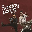 Sunday People - Sentimental love story