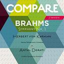 Antal Doráti / Herbert Von Karajan, Antal Dorati / The London Symphony Orchestra / Wiener Philharmoniker, Herbert Von Karajan - Brahms : symphony no. 1, herbert von karajan vs. antal dorati (compare 2 versions)