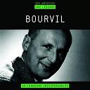Bourvil - Bourvil (des artistes, une légende)