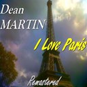 Dean Martin - I love paris (remastered)