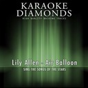 Karaoke Diamonds - Air balloon (karaoke version) (originally performed by lily allen)