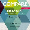 "Bruno Walter / Columbia Symphony Orchestra, Bruno Walter / Karl Böhm / L'orchestre Philharmonique De Berlin - Mozart: symphony no. 36 ""linz"", bruno walter vs. karl böhm (compare 2 versions)"