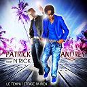 Patrick Andrey - Le temps i efface pa rien (feat. n' rick)