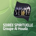 Groupe Al Houda - Soirée spirituelle (quran - coran - islam)
