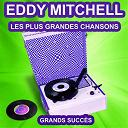 Eddy Mitchell - Eddy mitchell chante ses grands succès (les plus grandes chansons de l'époque)