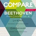 Antal Dorati, Gina Bachauer / Lili Kraus, Gina Bachauer / The London Symphony Orchestra / Wiener Staatsopernorchester, Lili Kraus, Victor Desarzens - Beethoven: piano concerto no. 4, lily kraus vs. gina bachauer (compare 2 versions)