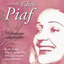 Édith Piaf - Piaf : 20 chansons indispensables