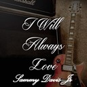Sammy Davis Jr. - I will always love sammy davis jr