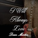 Dean Martin - I will always love dean martin, vol. 2