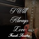 Frank Sinatra - I will always love frank sinatra, vol. 4